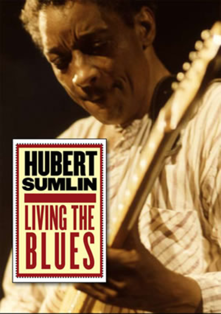 Hubert Sumlin - Living the Blues