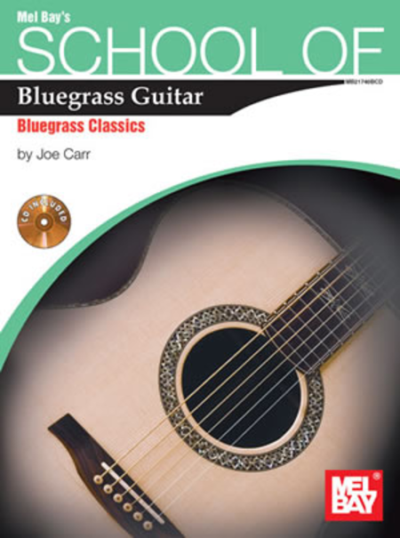 School of Bluegrass Guitar - Bluegrass Classics