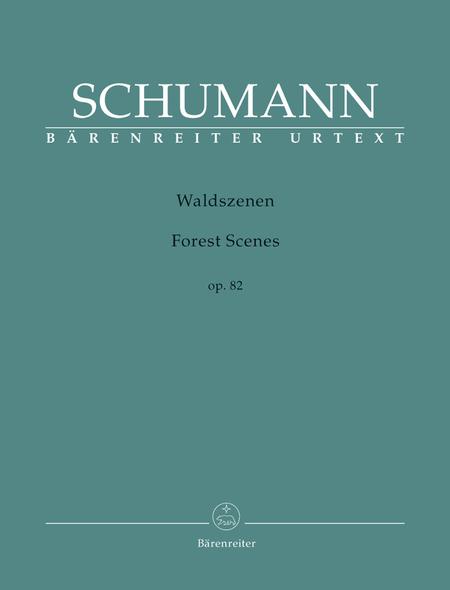 Forest Scenes, Op. 82