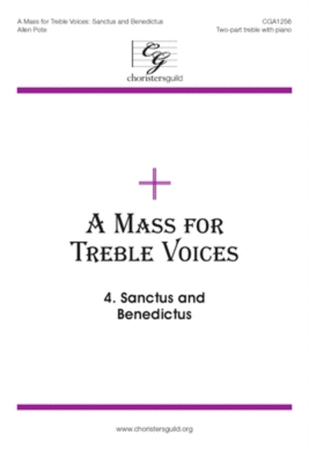 A Mass for Treble Voices: Sanctus and Benedictus