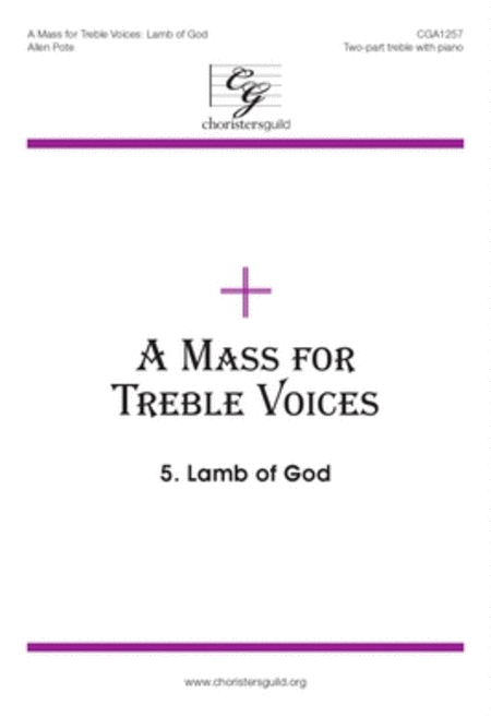 A Mass for Treble Voices: Lamb of God