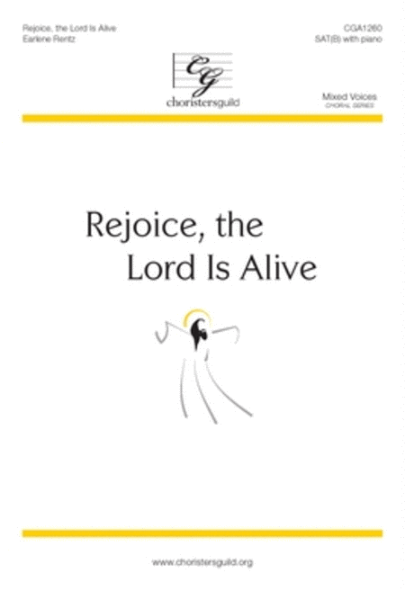 Rejoice, the Lord Is Alive