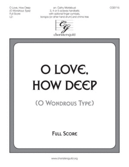 O Love, How Deep - Full Score and Instrumental Parts