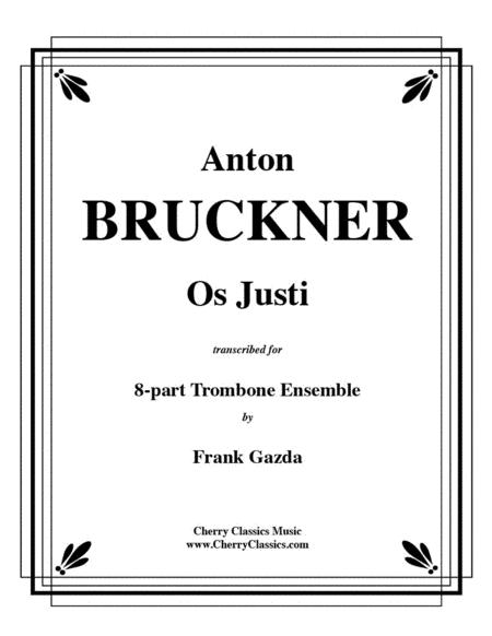 Os Justi for 8-part Trombone ensemble