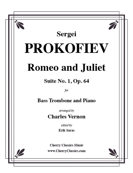 Romeo and Juliet Suite No. 1, Op. 64 for Bass Trombone & Piano