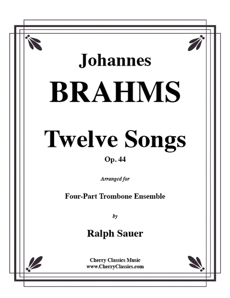 Twelve Songs, Op. 44 for 4-part Trombone Ensemble