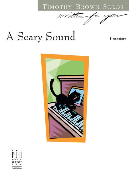 A Scary Sound