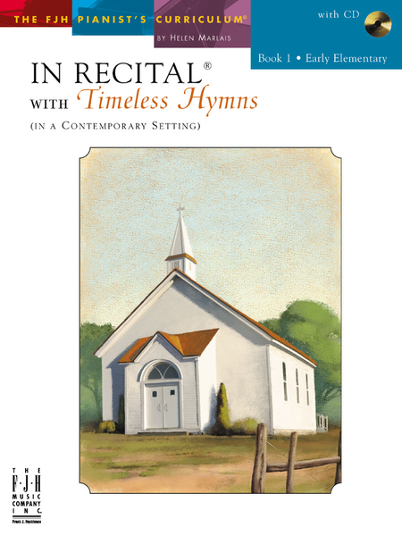 In Recital! with Timeless Hymns, Book 1 (NFMC)