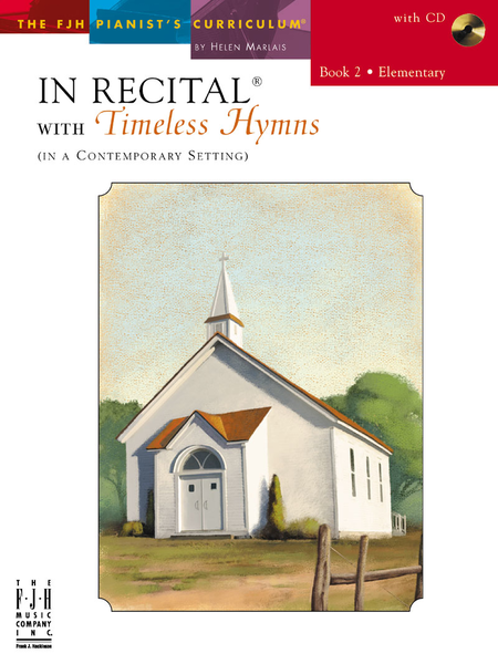 In Recital! with Timeless Hymns, Book 2 (NFMC)