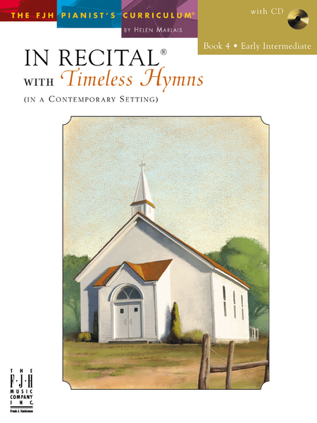 In Recital! with Timeless Hymns, Book 4