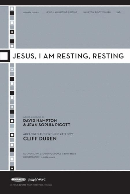 Jesus, I Am Resting, Resting