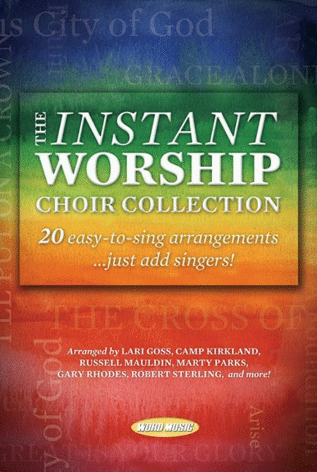 The Instant Worship Choir Collection