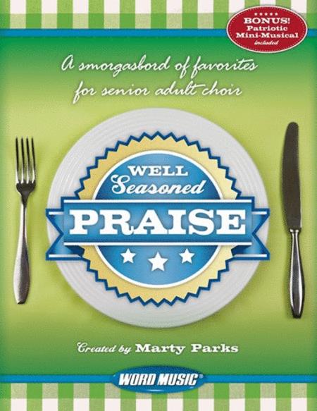 Well Seasoned Praise