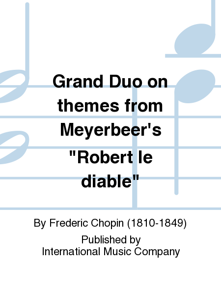Grand Duo on themes from Meyerbeer's