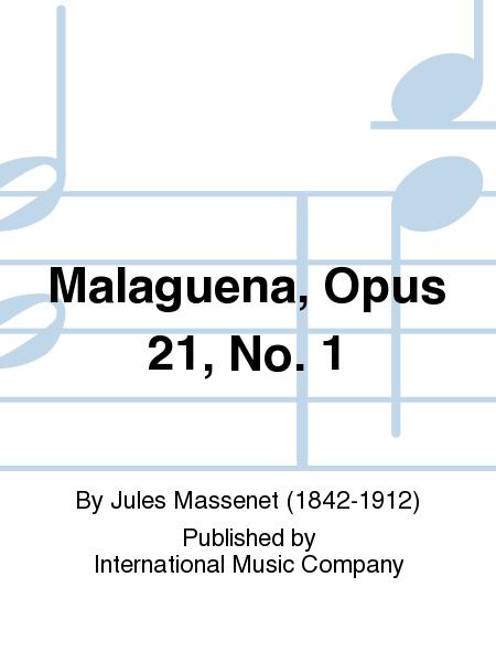 Malaguena, Opus 21, No. 1