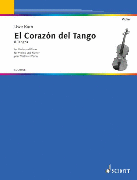 El Corazon Del Tango 8 Tangos For Violin & Piano