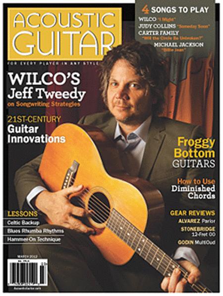 Acoustic Guitar Magazine - March 2012