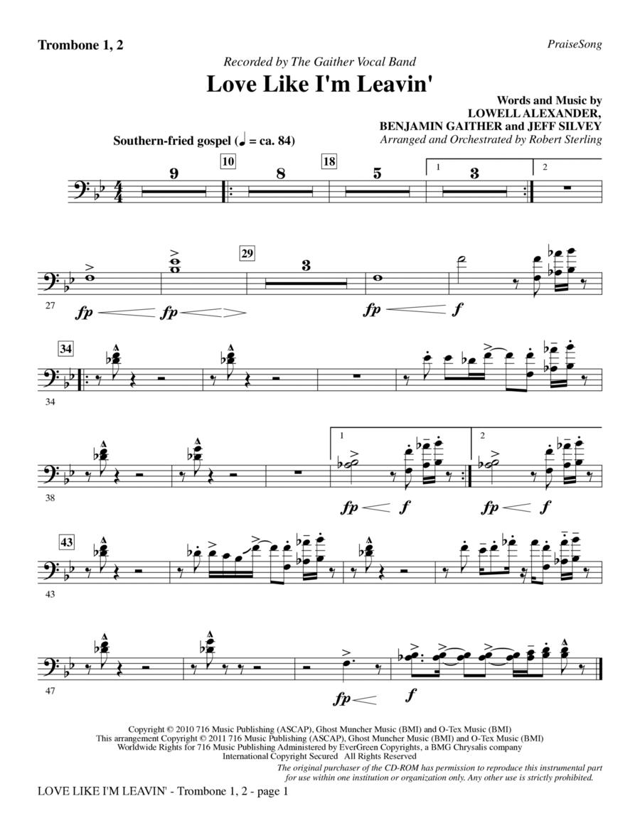 Love Like I'm Leavin' - Trombone 1 & 2
