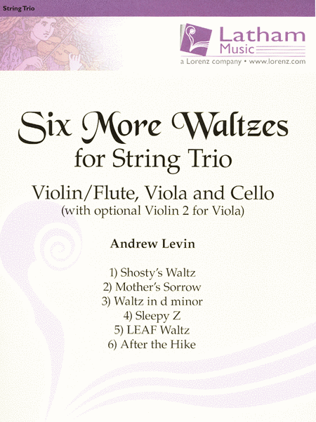 Six More Waltzes for String Trio