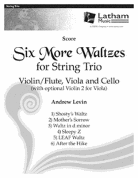 Six More Waltzes for String Trio - Score