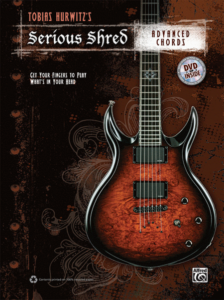 Tobias Hurwitz's Serious Shred -- Advanced Chords