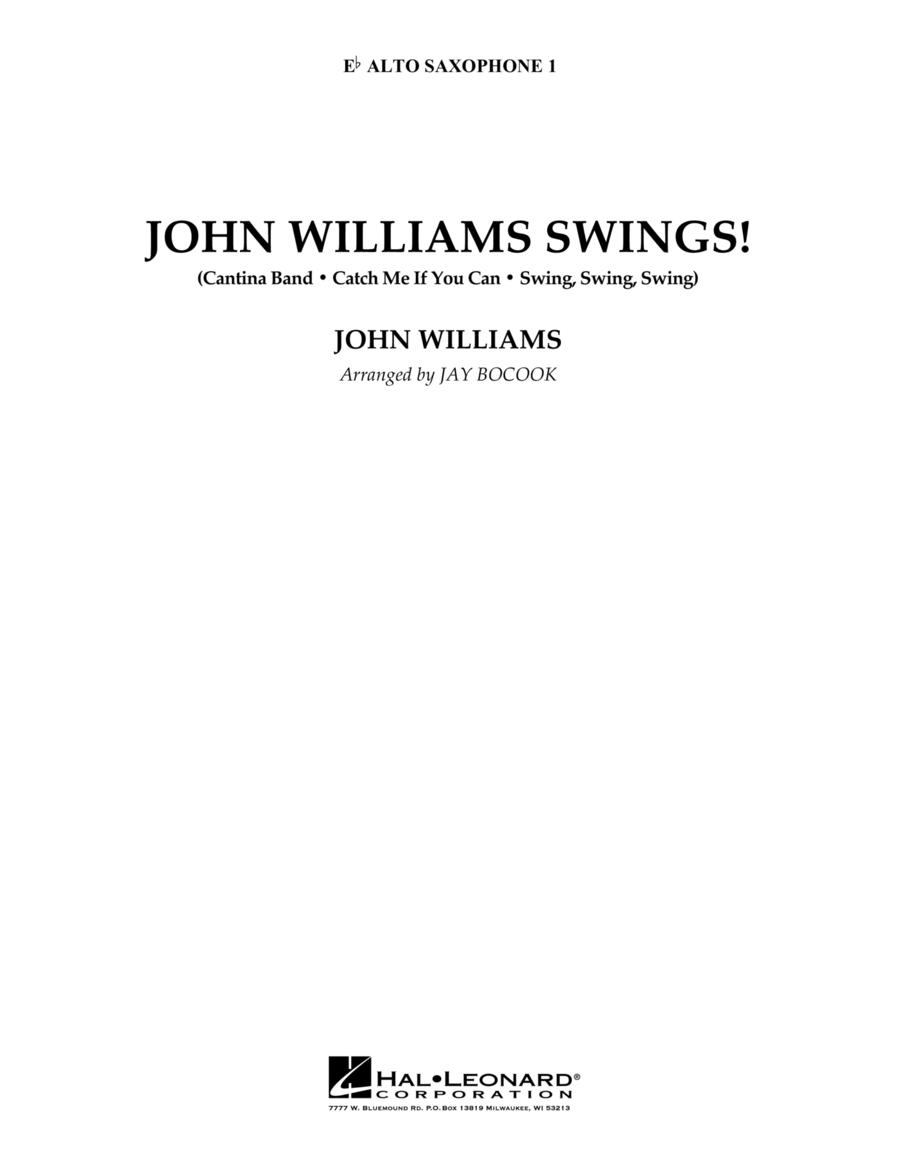 John Williams Swings! - Eb Alto Saxophone 1