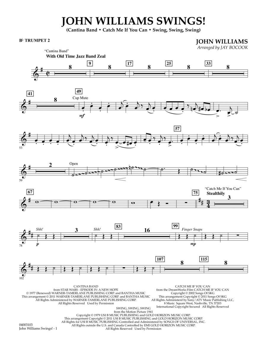 John Williams Swings! - Bb Trumpet 2