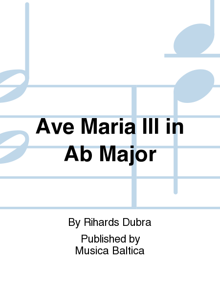 Ave Maria III in Ab Major