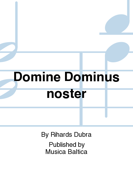 Domine Dominus noster