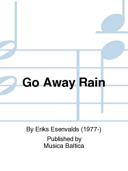 Go Away Rain