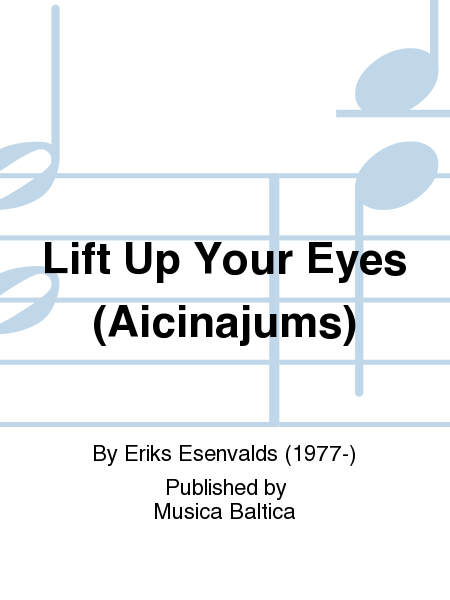 Lift Up Your Eyes (Aicinajums)