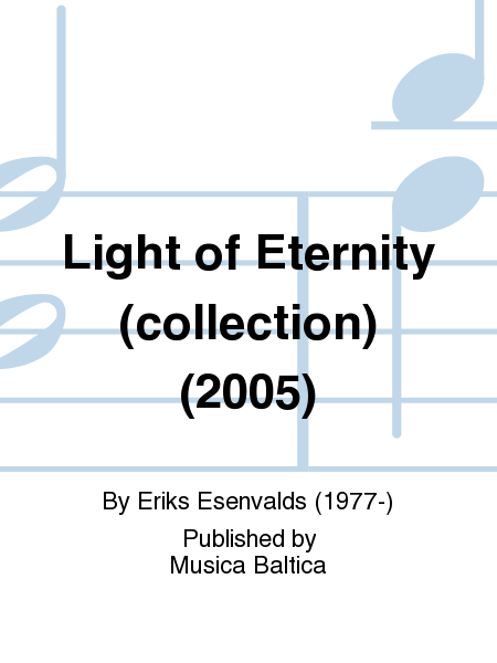 Light of Eternity (collection) (2005)