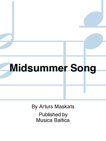Midsummer Song