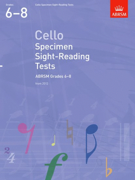 Specimen Sight-Reading Tests for Cello Gr.6-8 from 2012