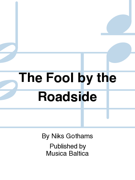 The Fool by the Roadside