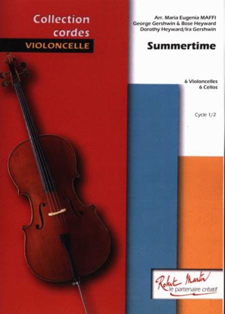 Summertime 6 Violoncelles