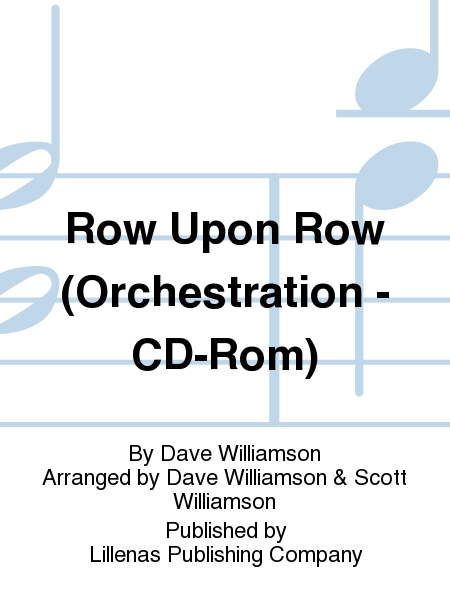 Row Upon Row (Orchestration - CD-Rom)