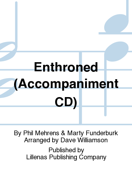 Enthroned (Accompaniment CD)