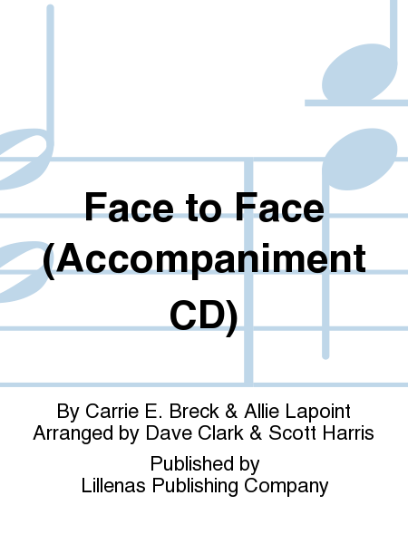 Face to Face (Accompaniment CD)