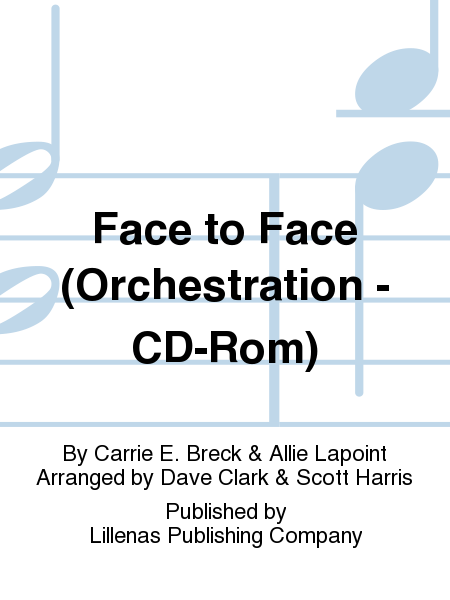 Face to Face (Orchestration - CD-Rom)