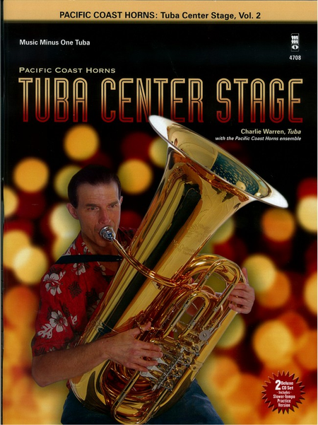 Pacific Coast Horns, Vol. 2: Tuba Center Stage (Intermediate-Advanced)