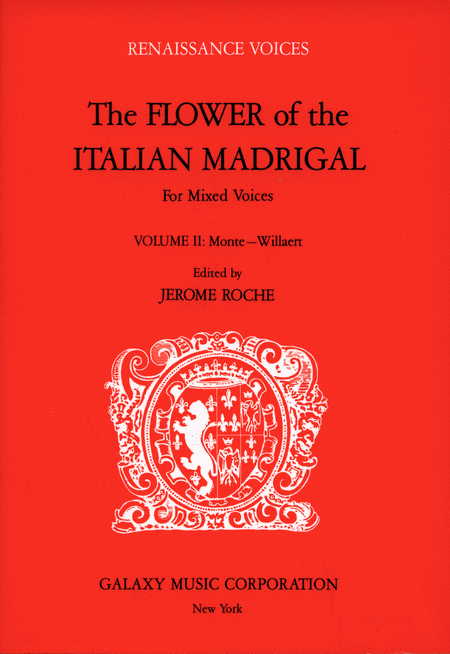 The Flower of the Italian Madrigal Volume 2