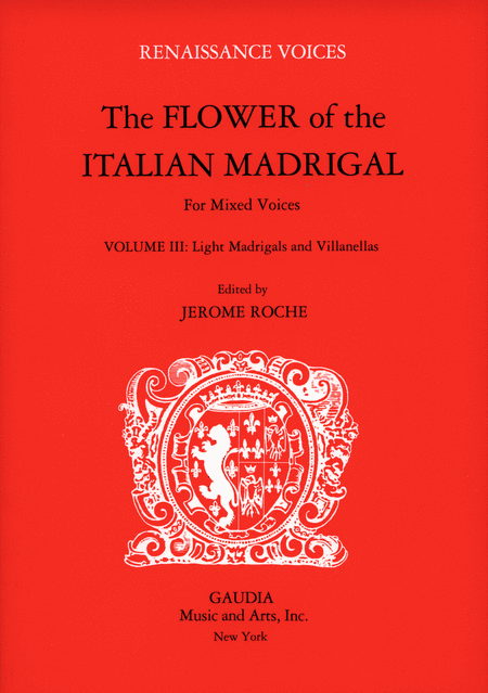 The Flower of the Italian Madrigal Volume 3
