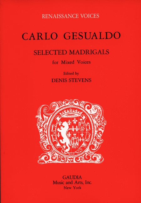 Carlo Gesualdo Selected Madrigals