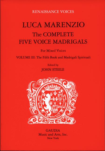 Luca Marenzio: The Complete Five Voice Madrigals Volume 3