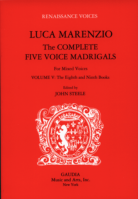 Luca Marenzio: The Complete Five Voice Madrigals Volume 5