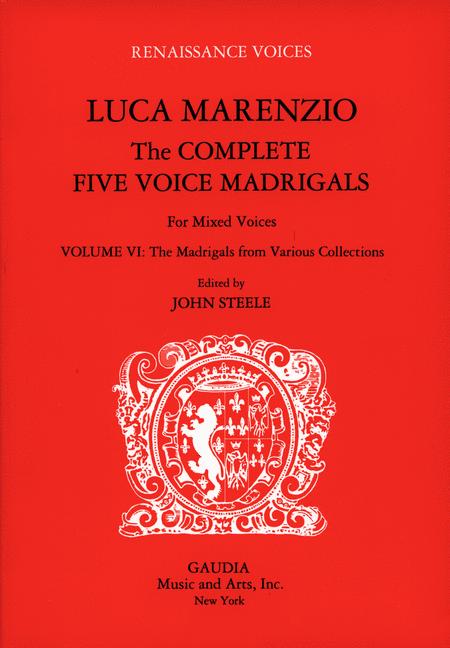 Luca Marenzio: The Complete Five Voice Madrigals Volume 6