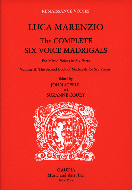 Luca Marenzio: The Complete Six Voice Madrigals Volume 2