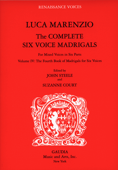 Luca Marenzio: The Complete Six Voice Madrigals Volume 4