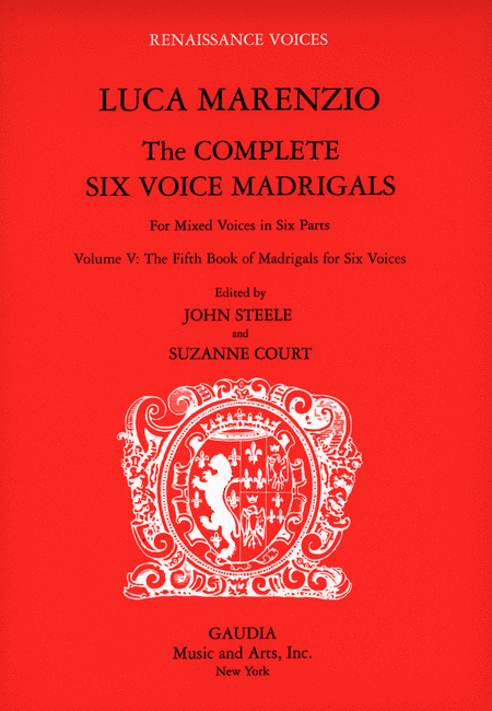 Luca Marenzio: The Complete Six Voice Madrigals Volume 5